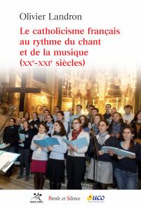 LANDRON-Le catholicisme francais au rythme